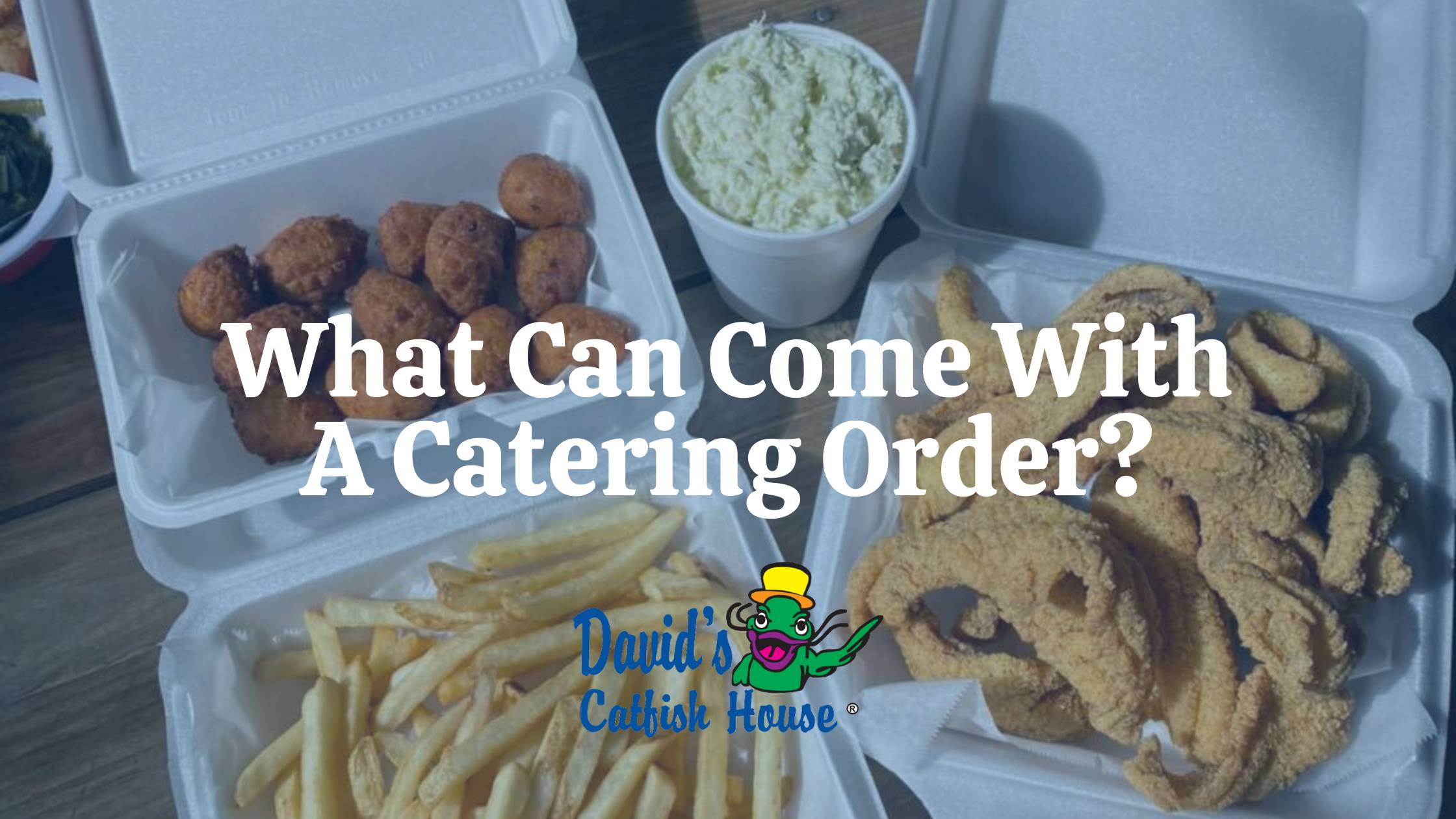What Can Come With a Catering Order?